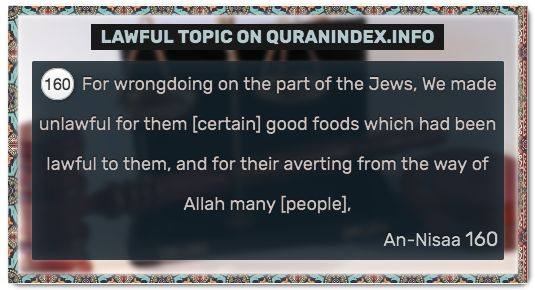 Browse Lawful Quran Topic on https://quranindex.info/search/lawful #Quran #Islam [4:160]
