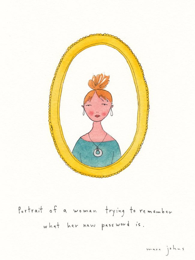 portrait of a woman trying to remember what her new password is — Marc Johns