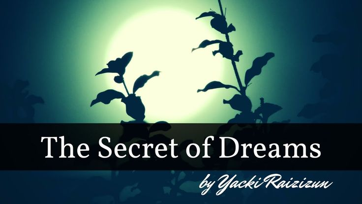 The Secret of Dreams by Yacki Raizizun     Full Audiobook: https://www.youtube.com/watch?v=KMICmdB1dis