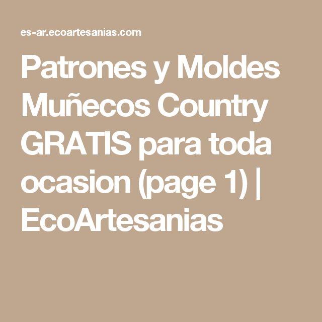 Patrones y Moldes Muñecos Country GRATIS para toda ocasion (page 1) | EcoArtesanias