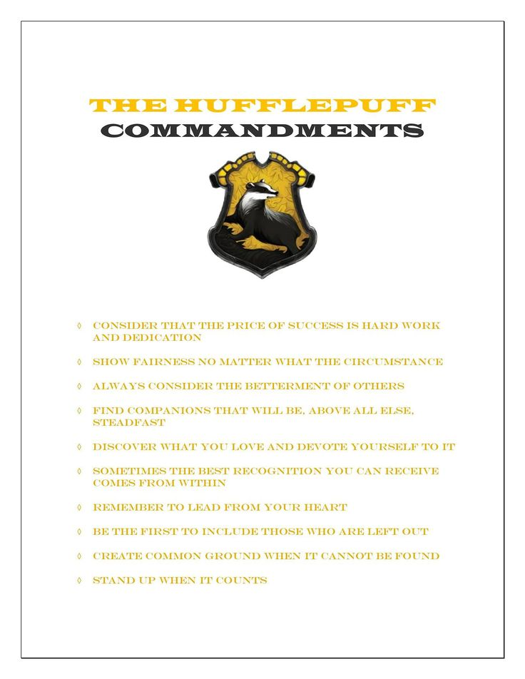 THE #HUFFLEPUFF Commandments (reading all these commandments makes it clear that I am OBVIOUSLY a slytherin)