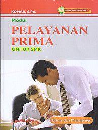 Modul Pelayanan Prima Untuk SMK Bisnis dan Manajemen.Komar - AJIBAYUSTORE