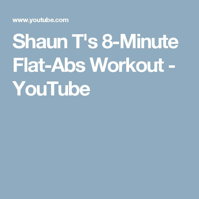 Shaun T's 8-Minute Flat-Abs Workout - YouTube