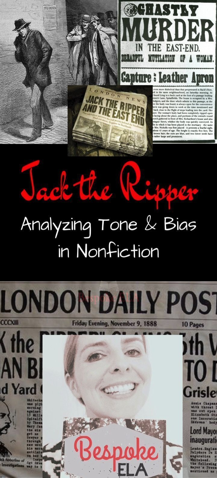 Jack the Ripper was one of the most infamous serial killers of all time.  And he was never caught.  This activity for high school English Language Arts is a surefire way to engage your students while assessing nonfiction skills such as tone and bias in the media.  Excellent for high school English Language Arts. by Bespoke ELA