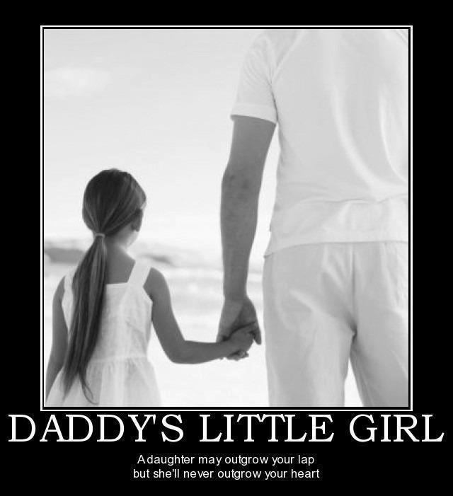 Daddy's Little Girl... might be cool to frame the quote with a picture of daughter  dad