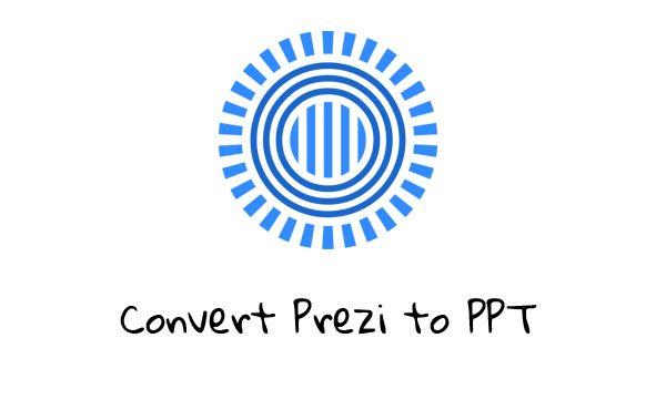 Convert Prezi to Powerpoint PPT