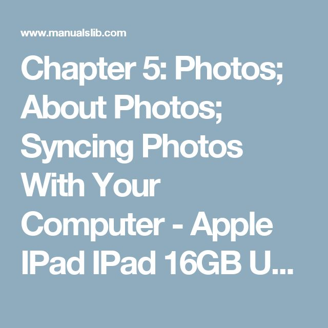 Chapter 5: Photos; About Photos; Syncing Photos With Your Computer - Apple IPad IPad 16GB User Manual [Page 48]