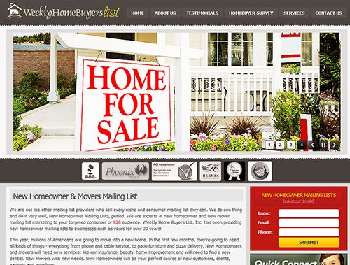 We will provide you with a high quality mailing list of New Homeowners in your area for a low price. Once you subscribe to the weekly New Home Owner service, you will be the first to contact these new prospects that just moved in your neighborhood. You don't want your competition to get these new customers first, so dive in and get your business moving!
