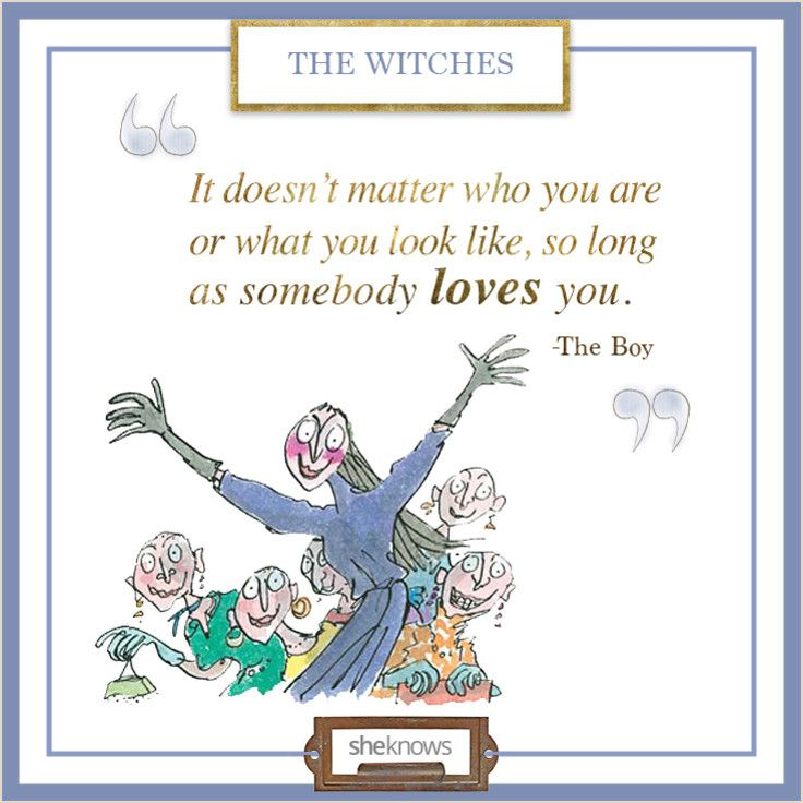 One of the best kids book quotes ever -- straight from Roald Dahl! Love all the others on this site.