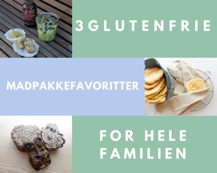 3 glutenfrie madpakkefavoritter - til hele familien