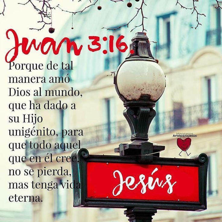 Juan 3:16 Porque de tal manera amó Dios al mundo, que ha dado a su Hijo unigénito, para que todo aquel que en él cree, no se pierda, mas tenga vida eterna.♔