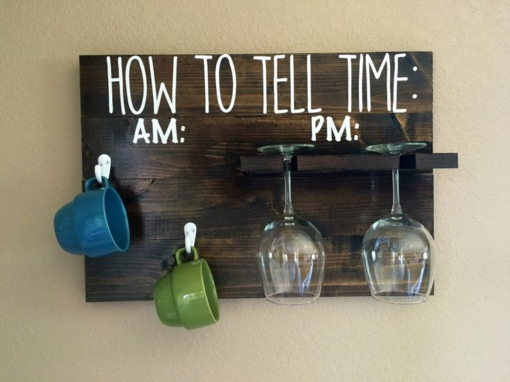 A personal favorite from my Etsy shop https://www.etsy.com/listing/465354464/how-to-tell-time-coffee-mug-and-wine