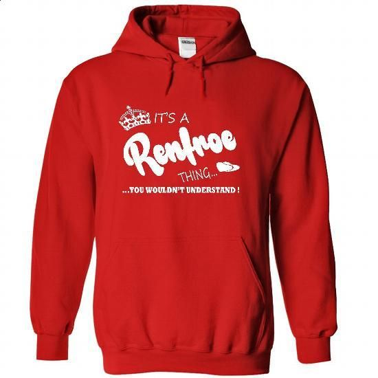 Its a Renfroe Thing, You Wouldnt Understand !! Name, Ho - #university tee #tshirt kids. ORDER NOW => https://www.sunfrog.com/Names/Its-a-Renfroe-Thing-You-Wouldnt-Understand-Name-Hoodie-t-shirt-hoodies-7770-Red-32121047-Hoodie.html?68278