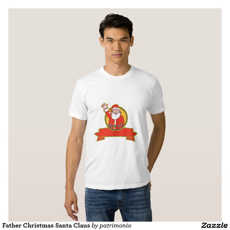 Father Christmas Santa Claus T-shirts. Men's Christmas t-shirt with a retro style illustration of Santa Claus on isolated white background waving hand on a scroll. #christmaspresents #xmasgifts #xmas2015