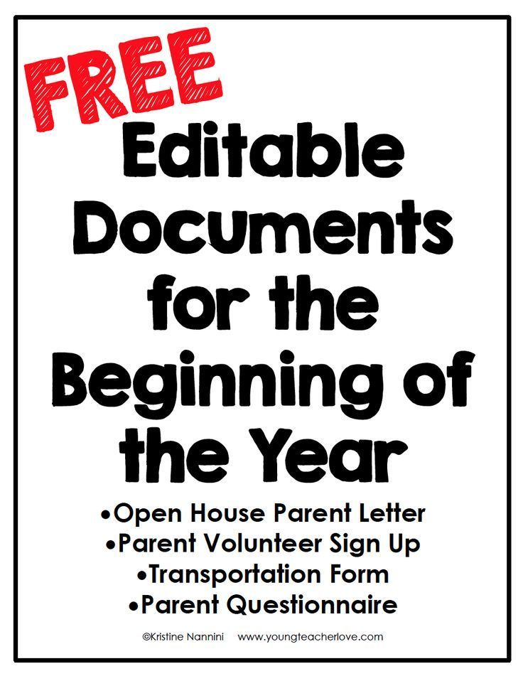 FREE Editable Documents for the Beginning of the Year - Young Teacher Love by Kristine Nannini