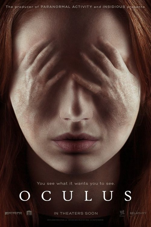 Oculus A woman tries to exonerate her brother's murder conviction by proving that the crime was committed by a supernatural phenomenon.