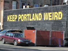 Keep Portland Weird:  Unique and Weird Portland, Oregon Attractions