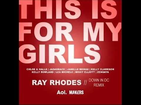 This Is For My Girls [Ray Rhodes 'Down In DC' Remix] - Kelly Clarkson, C...#$$$<{'!'<;]~MIL~[;>'!'}>$$$#/AMAN