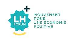 LH Forum - mouvement pour une économie positive
