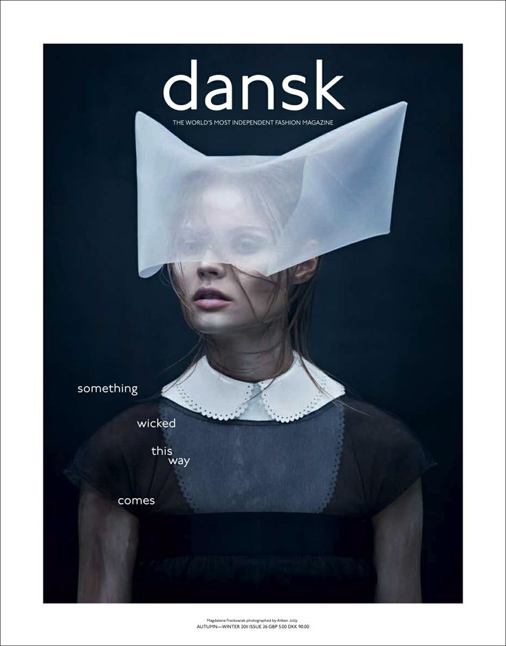 DANSK 26 - SOMETHING WICKED THIS WAY COMES  edition #26  a/w 2011