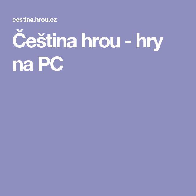 Čeština hrou - hry na PC