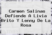 http://tecnoautos.com/wp-content/uploads/imagenes/tendencias/thumbs/carmen-salinas-defiende-a-livia-brito-y-lenny-de-la-rosa.jpg Livia Brito. Carmen Salinas defiende a Livia Brito y Lenny de la Rosa, Enlaces, Imágenes, Videos y Tweets - http://tecnoautos.com/actualidad/livia-brito-carmen-salinas-defiende-a-livia-brito-y-lenny-de-la-rosa/