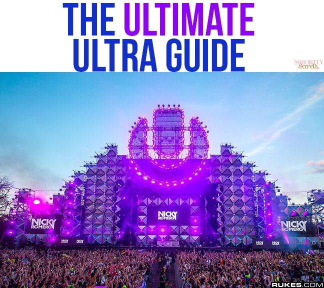 The Ultimate Ultra Music Festival Guide