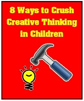 8 Ways to Crush Creative Thinking in Children | Minds in Bloom: Kids Homeschool, Idea, Kids Stuff, Brain Break, Children, Education, Teacher, Crushes Creative, Popular Pin