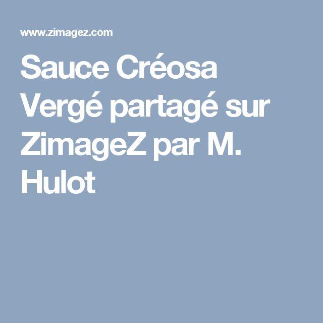 Sauce Créosa Vergé partagé sur ZimageZ par M. Hulot