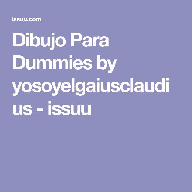 Dibujo Para Dummies by yosoyelgaiusclaudius - issuu