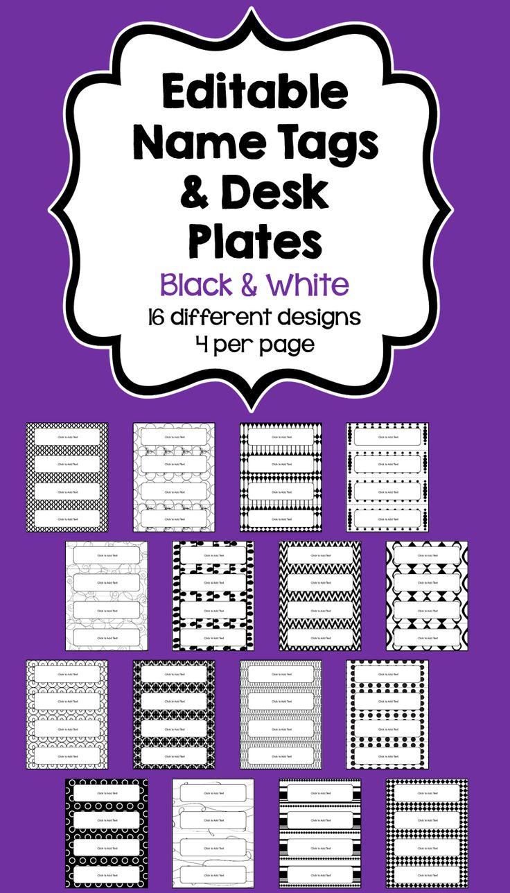 """These Editable Name Tags & Desk Plates feature 4 different name tags/desk plates per page with 16 different designs. The text is editable so you can customize to your own needs. Just click on the """"Click to Add Text"""" and you can start typing. You can change the font, font size, or font color to customize the Name Tags."""