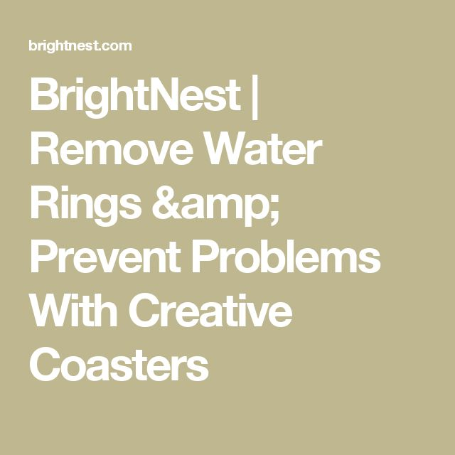 BrightNest | Remove Water Rings & Prevent Problems With Creative Coasters