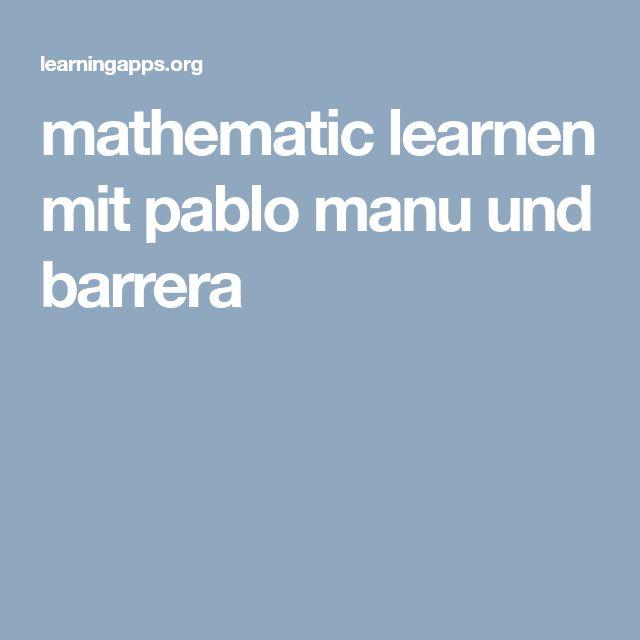 mathematic learnen mit pablo manu und barrera