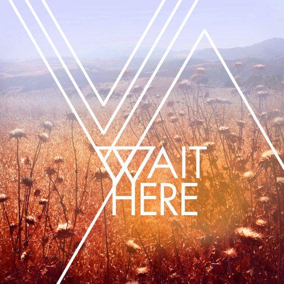 Wait Here //\\ new art print / geometric design, triangle, modern typography //\\ field, autumn, rust, botanical