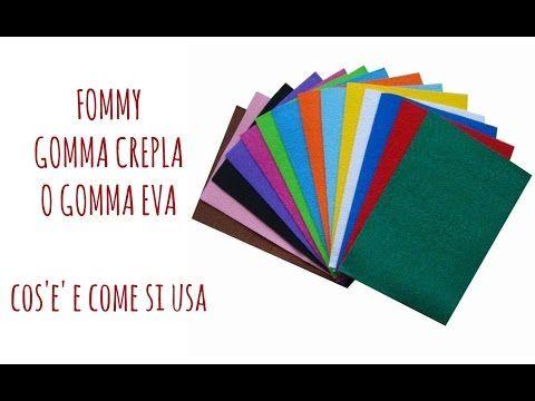 Cos'è e come si usa il Fommy, o Gomma Crepla o Gomma Eva! (Recensione e prova) Arte per Te - YouTube