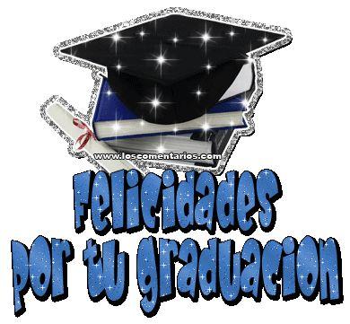 Felicidades por tu graduacion