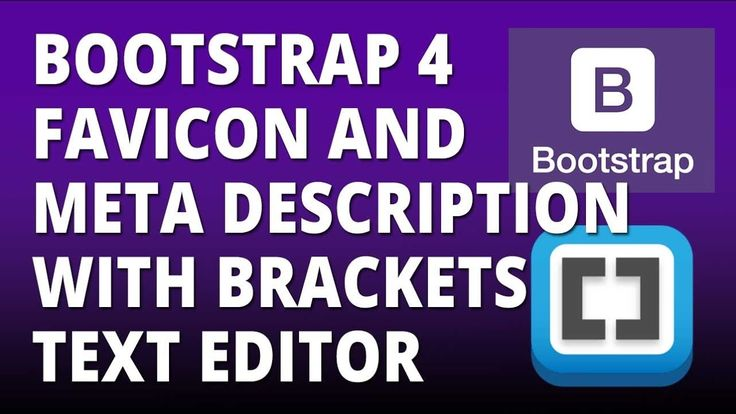 Bootstrap 4 - Favicon and Meta Description setup with Bootstrap 4 and Br...