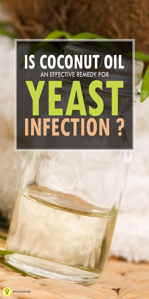 Is Coconut Oil An Effective Remedy For Yeast Infection?