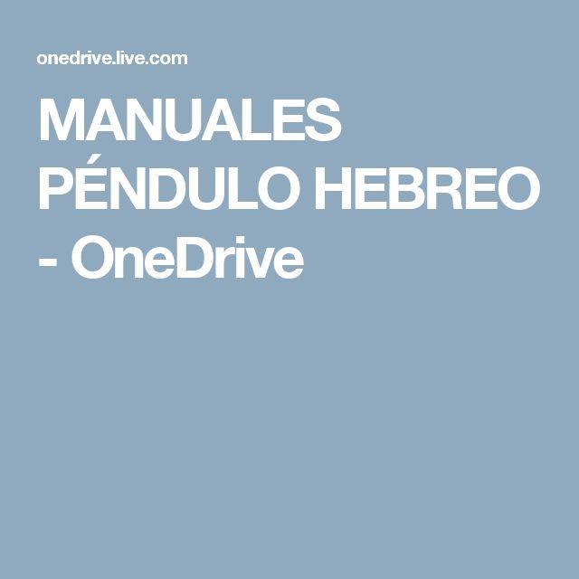 MANUALES PÉNDULO HEBREO - OneDrive