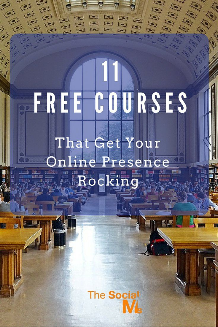 11 Free Courses That Get Your Online Presence Rocking - The Social Ms