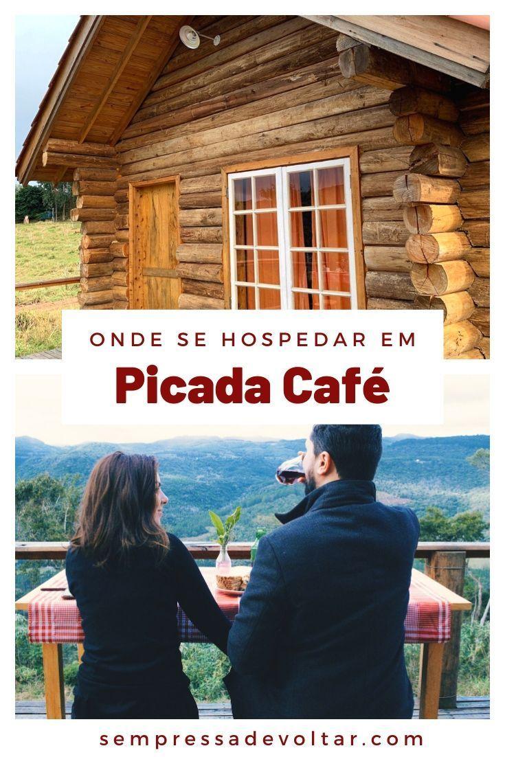 Morro Do Vento Cabanas Com Vista Em Picada Cafe Em 2020 Viagens