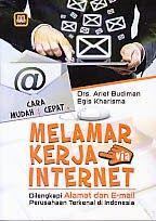 ajibayustore  Judul : CARA CEPAT MELAMAR KERJA VIA INTERNET Pengarang : Drs. Arief Budiman Penerbit : Pustaka Setia