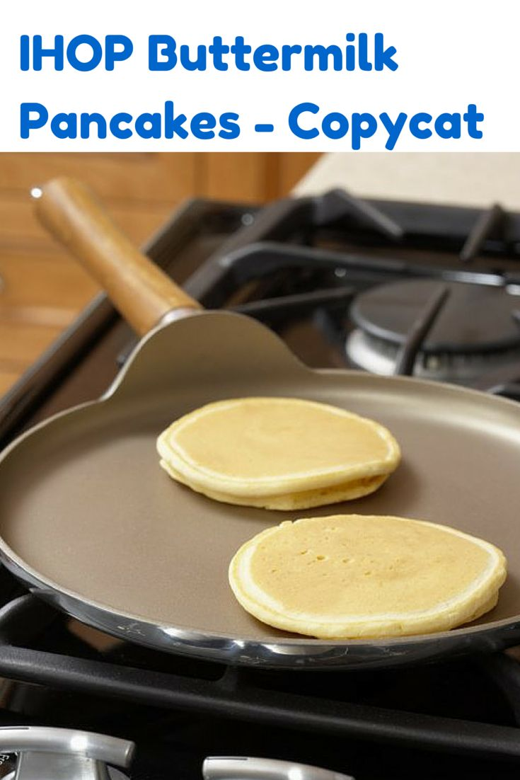Love the IHOP buttermilk pancakes?  Make them from scratch at home with this pancake recipe.  Everyone will love them.