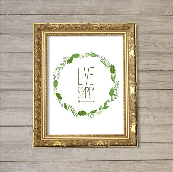 Live Simply -8x10- Instant Download Floral Leaf Wreath Thanksgiving Inspirational Quote Digital Printable Home Living Room Decor Wall Art on Etsy, $5.11