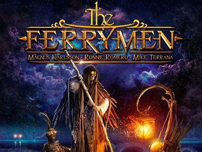 """Hoy revisamos el primer album de """"The Ferrymen"""" la banda de Ronnie Romero, Magnus Karlsson y Mike Terrana que nos ofrecen un disco de puro heavy metal melódico.   #Magnus Karlsson #Mike Terrana #Ronnie Romero #The Ferrymen"""