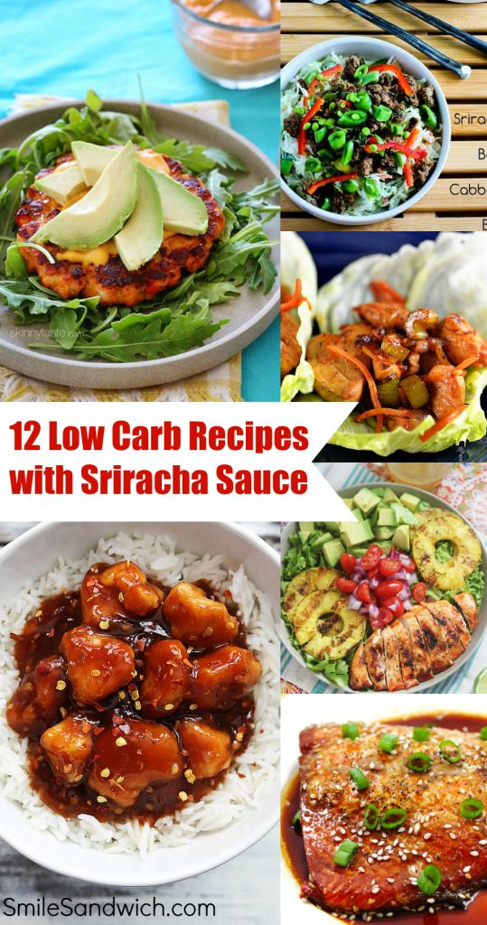 12 Low Carb Recipes with Sriracha Sauce - these delicious low carb recipes feature the amazing Sriracha sauce!