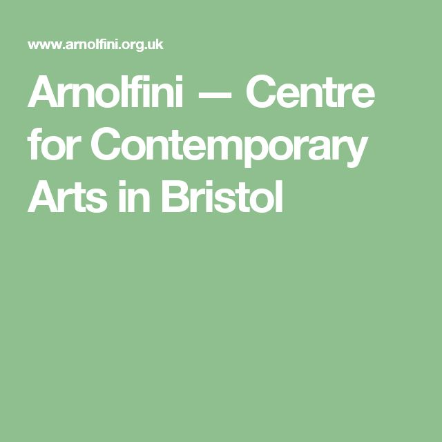 Arnolfini — Centre for Contemporary Arts in Bristol