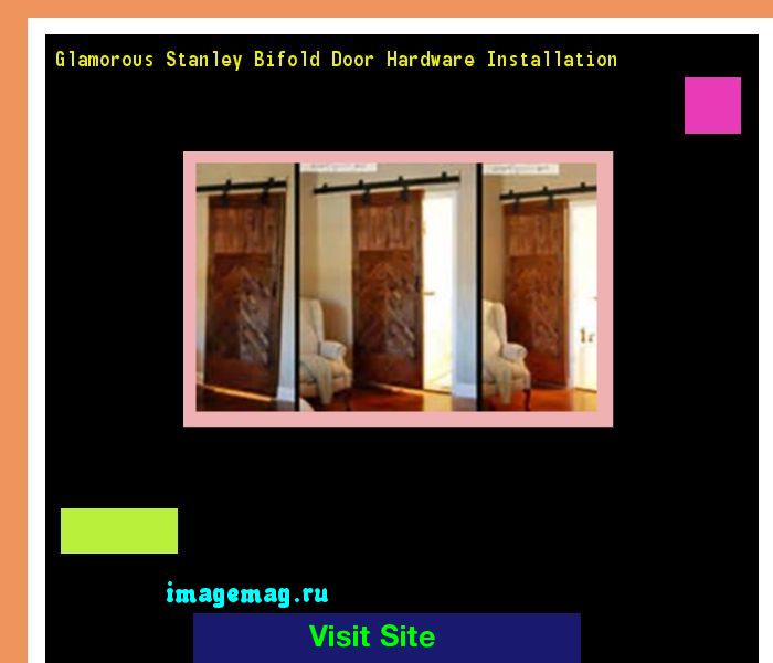 Glamorous Stanley Bifold Door Hardware Installation 073901 - The Best Image Search