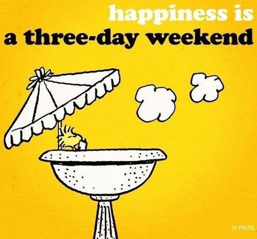 Resultado de imagen para have a nice long weekend