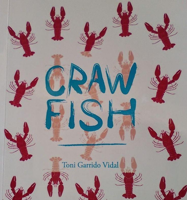 Crawfish - Toni Garrido Vidal http://www.woodyjagger.com/2015/04/crawfish-toni-garrido-vidal.html